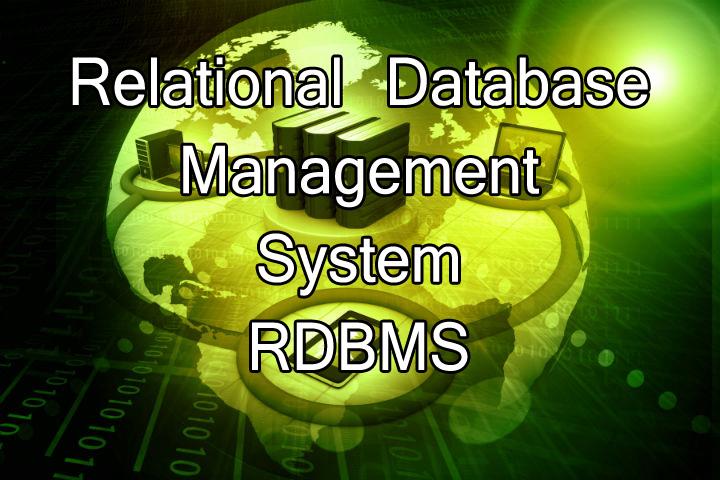 Explain Relational Database Management System Rdbms